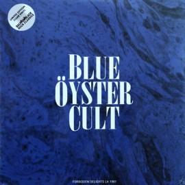 BLUE OYSTER CULT : LPx2 Forbidden Delights LA 1981