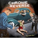 CHROME REVERSE : LP They Wanna Fight!