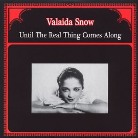 VALAIDA SNOW : LP Until The Real Thing Comes Along