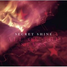SECRET SHINE : All Of The Stars