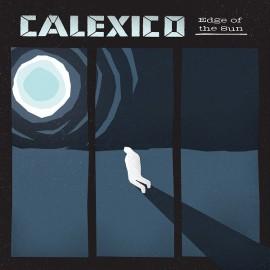 CALEXICO : LP Edge Of The Sun