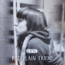 ROZI PLAIN : LP Friend