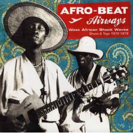 VARIOUS : LPx2 Afro-Beat Airways - West African Shock Waves - Ghana & Togo 1972-1979