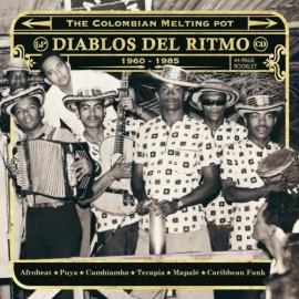 VARIOUS : LPx2 Diablos Del Ritmo : The Colombian Melting Pot 1975 - 1985 Part 1