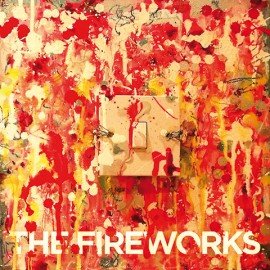 FIREWORKS (the) : CD Switch Me On
