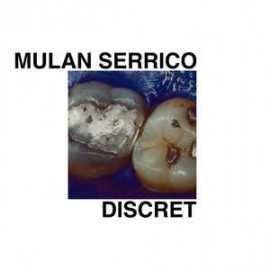 MULAN SERRICO : LP Discret