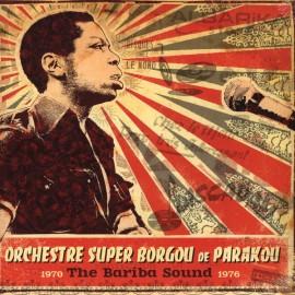 ORCHESTRE SUPER BORGOU DE PARAKOU : LPx2  The Bariba Sound 1970-1976