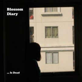 BLOSSOM DIARY : CD  ... Is Dead