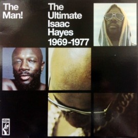 HAYES Isaac : LPx2 The Man! The Ultimate Isaac Hayes (1969-1977)