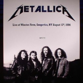 METALLICA : LPx2 Live At The Winston Farm, Saugerties, NY August 13th, 1994