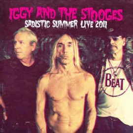 IGGY POP & THE STOOGES : LP Sadistic Summer Live 2011