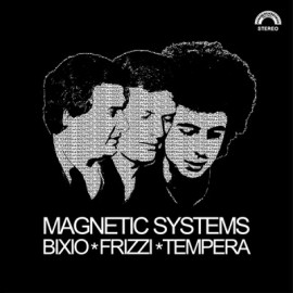 BIXIO, FRIZZI, TEMPERA : LP Magnetic Systems