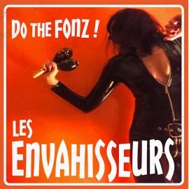 ENVAHISSEURS (les) : Do The Fonz!