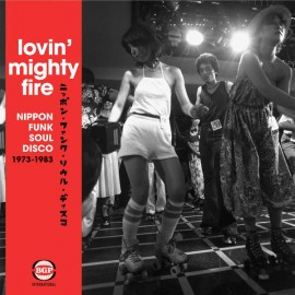 VARIOUS : LPx2 Lovin' Mighty Fire (Nippon Funk • Soul • Disco 1973-1983)
