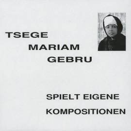 EMAHOY TSEGUE - MARIAM GUEBRU : LP Spielt Eigene Kompositionen