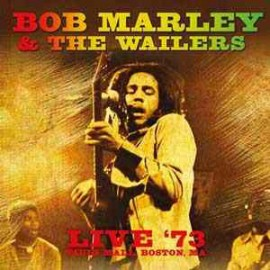 MARLEY Bob : LP Live '73, Paul's Mall, Boston, Ma