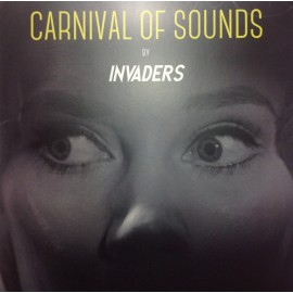 INVADERS : LP Carnival Of Sounds