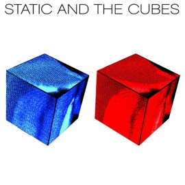 STATIC AND THE CUBES : Escape From Snakes