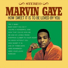GAYE Marvin : LP How Sweet It Is To Be Loved By You
