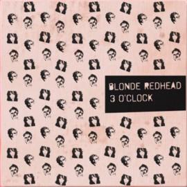 "BLONDE REDHEAD : 12""EP 3 O'Clock"