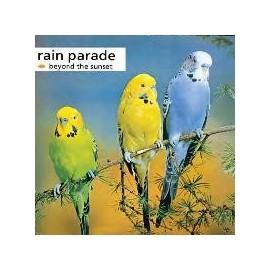 RAIN PARADE : Beyond The Sunset