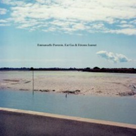 PARRENIN Emmanuelle / EAT GAS / JAUMET Etienne