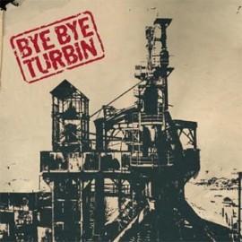 BYE BYE TURBIN : This Is Not Only Rock'N Roll