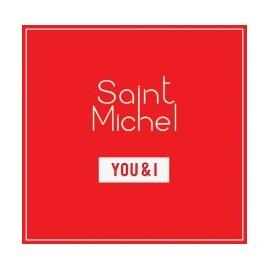 SAINT MICHEL : You & I