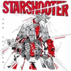 STARSHOOTER : LP Pas fatigué