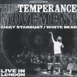 TEMPERANCE MOVEMENT (the) : Ziggy Stardust (live)