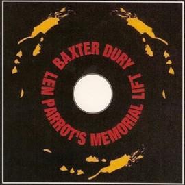 BAXTER DURY : LP Len Parrot's Memorial Lift