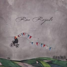 RUE ROYALE : LP Guide To An Escape