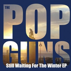 POPGUNS (the) : CDEP Still Waiting For The Winter EP