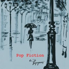 POPGUNS (the) : CD Pop Fiction