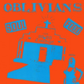 OBLIVIANS : LP Soul Food