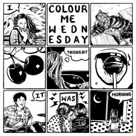 COLOUR ME WEDNESDAY : LP I Thought It Was Morning