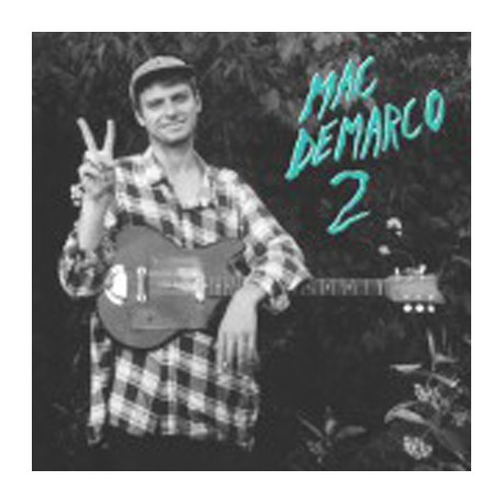 MAC DEMARCO : LP 2