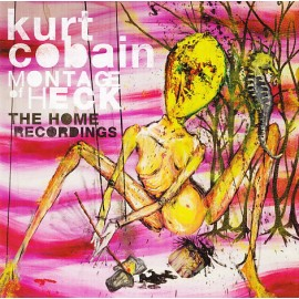 KURT COBAIN : CD Montage Of Heck - The Home Recordings