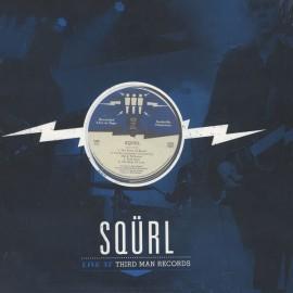 SQÜRL : LP Live At Third Man