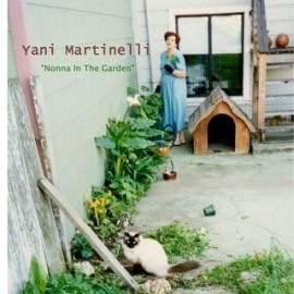 YANI MARTINELLI : Nonna In The Garden