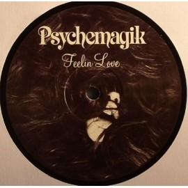 """PSYCHEMAGIK : 12""""EP Feelin Love"""