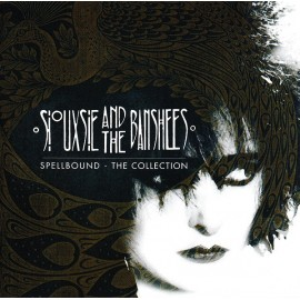SIOUXSIE AND THE BANSHEES : CD Spellbound - The Collection