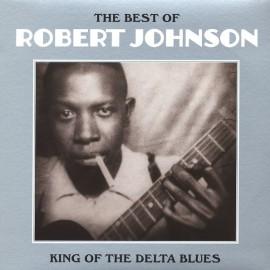 JOHNSON Robert : LP The Best Of Robert Johnson : King Of The Delta Blues