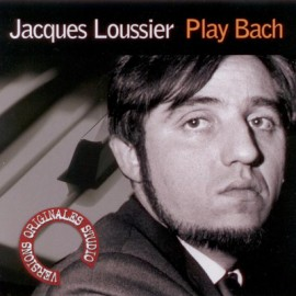 LOUSSIER Jacques : CD Play Bac
