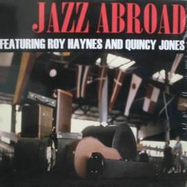 JONES Quincy & HAYNES Roy : LP Jazz Abroad