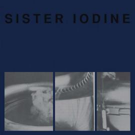 SISTER IODINE : LP Blame
