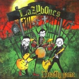 LAZYBONES : Deadly Game