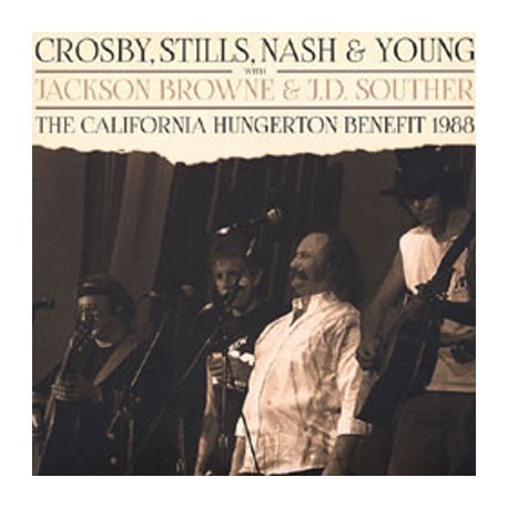 CROSBY, STILL, NASH And YOUNG : LPx2 The California Hungerton Benefit 1988