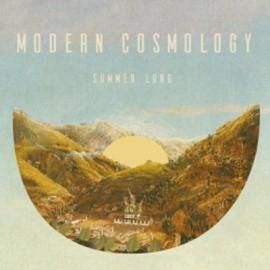 """MODERN COSMOLOGY : 10""""EP Summer Long"""