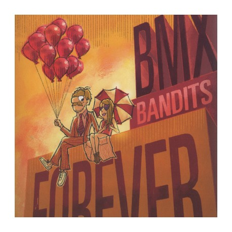 BMX BANDITS : CD Forever